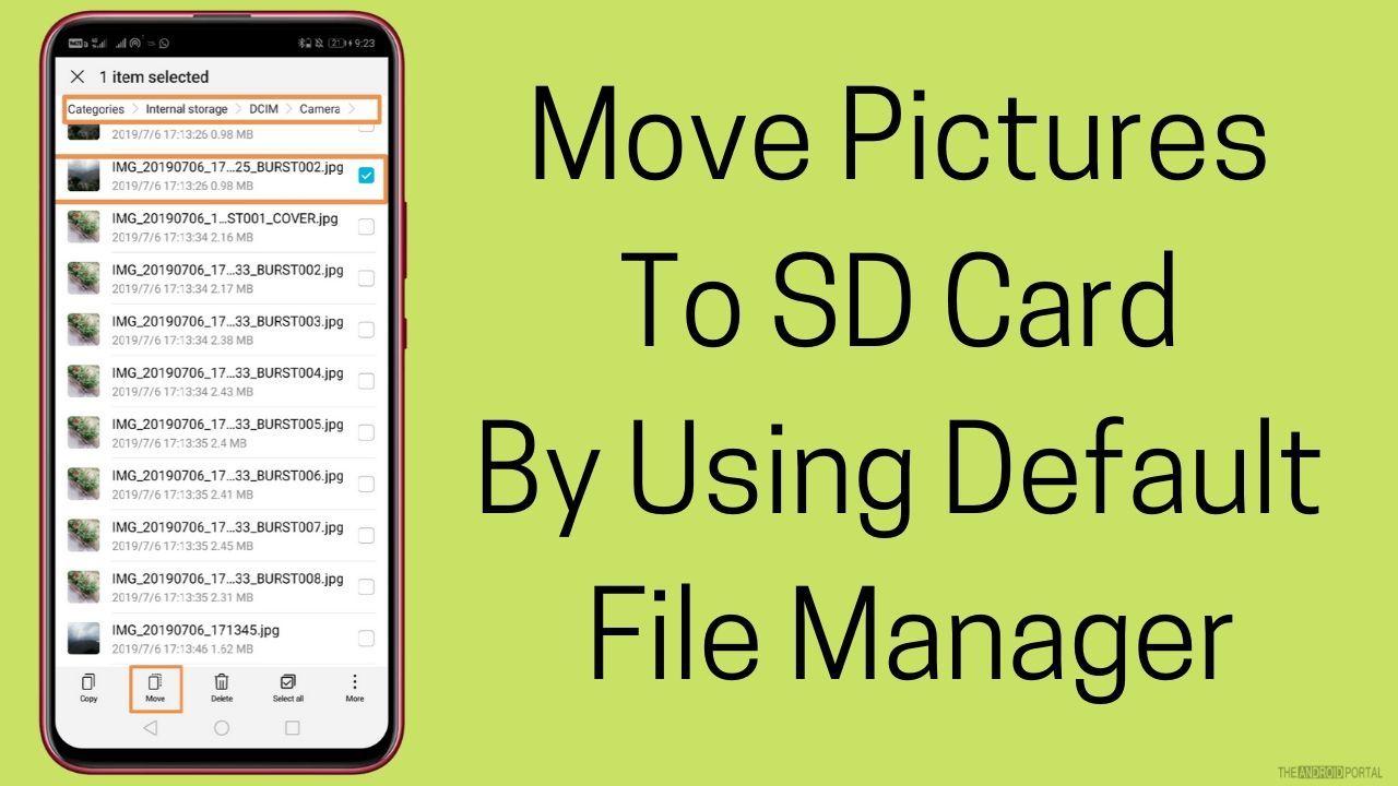 Varsayılan Dosya Yöneticisini Kullanarak Resimleri SD Karta Taşıyın